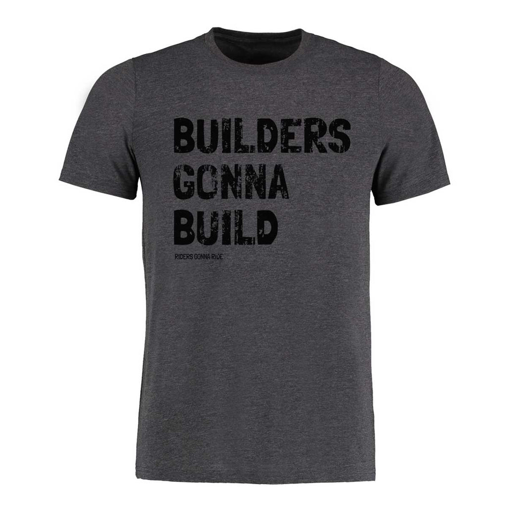 RIDERS GONNA RIDE® Trail Builder Brotherhood T-Shirt BUILDERS - RIDERS GONNA RIDE®