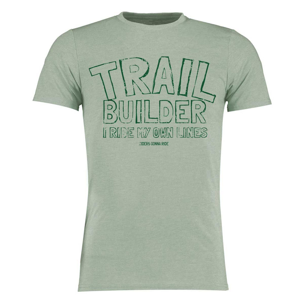 RIDERS GONNA RIDE® Trail Builder Brotherhood T-Shirt OWN LINES - RIDERS GONNA RIDE®