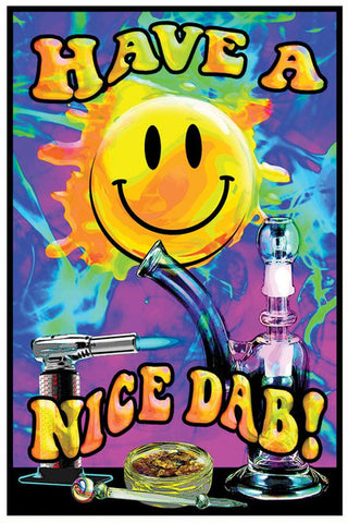 Have A Nice Dab Blacklight Poster