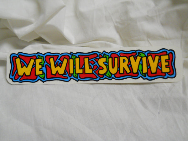 We Will Survive Sticker