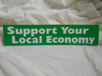 Support Your Local Economy Sticker