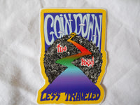 Goin Down The Road Less Traveled Sticker
