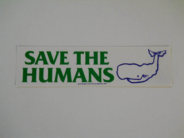 Save the Humans Sticker