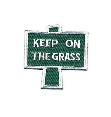 Keep On The Grass Patch