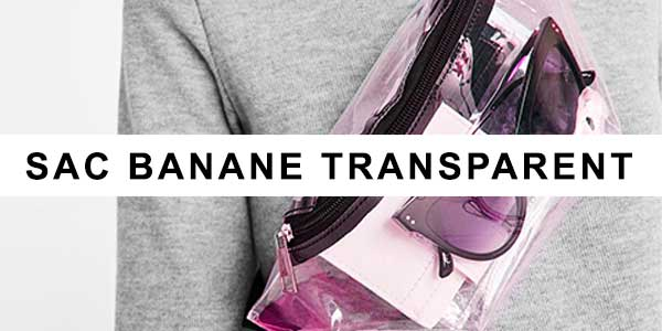 sac banane transparent
