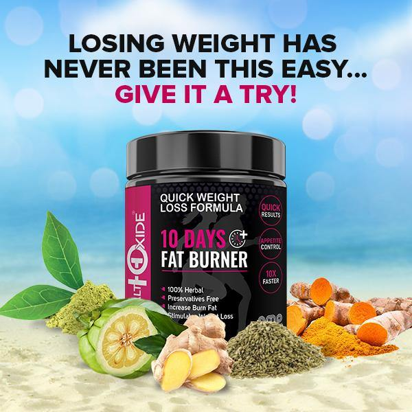 10 Days Fat Burner, Quick Weight Loss Formula - HealthOxide