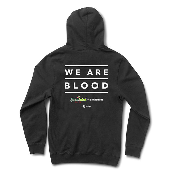 We Are Blood Hooded Sweatshirt
