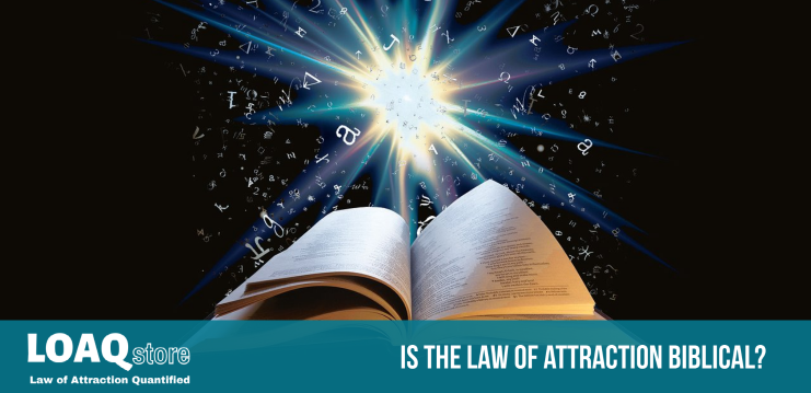 Is The Law of Attraction Biblical?
