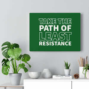 Law of Attraction Canvas - Take The Path Of Least Resistance - Abraham Hicks - Green