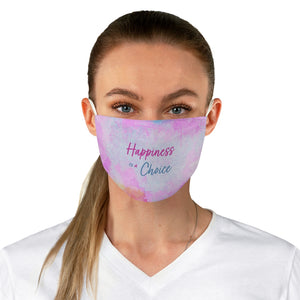Law of Attraction Fabric Face Mask - Happiness Is A Choice