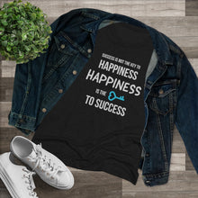 Load image into Gallery viewer, Women's Triblend Tee - Success is Not Key to Happiness