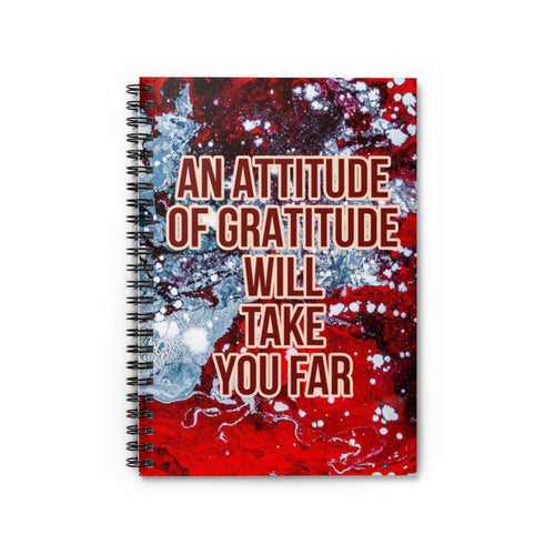 An Attitude Of Gratitude Will Take You Far - Law of Attraction Notebook