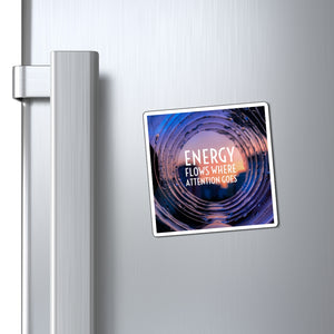 Law of Attraction Fridge Magnet - Energy Flows Where Attention Goes