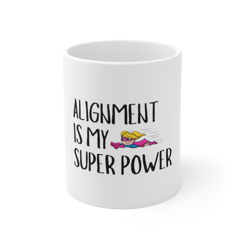 Law of Attraction Mug - Alignment is my Super Power