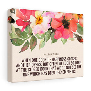 When One Door Of Happiness Closes Another Opens - Helen Keller