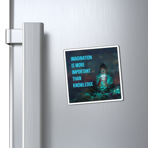Imagination Is More Important Than Knowledge Law of Attraction Fridge Magnet