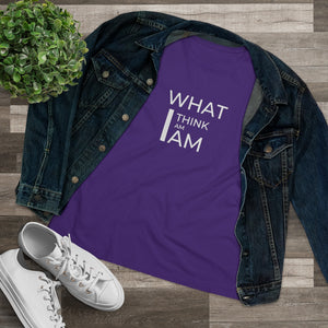 Law of Attraction T-Shirt - What I Think I Am I Am
