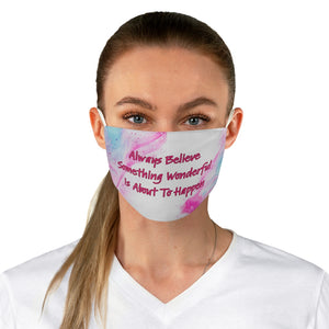 Law of Attraction Face Masks - Always Believe