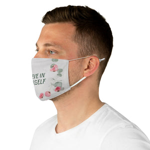 Fabric Face Mask - Believe in Yourself