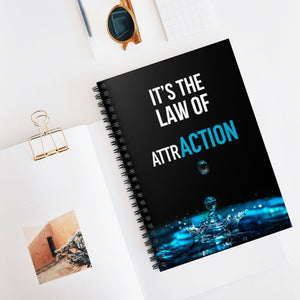 Law of Attraction Spiral Notebook - It's The Law Of AttrACTION