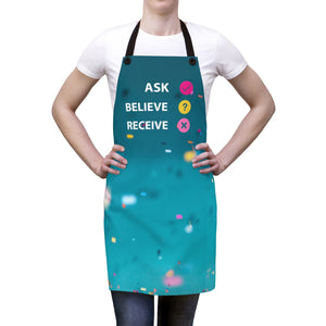 Ask Believe Receive - Law of Attraction Aprons