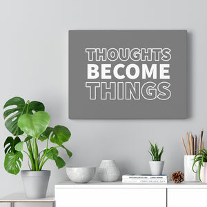 Law of Attraction Canvas - Thoughts Become Things