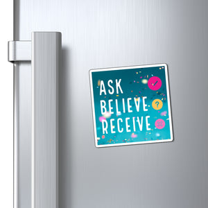 Ask Believe Receive Law of Attraction Fridge  Magnet