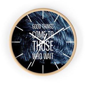 Law of Attraction Wall Clock - Good Things Come To Those Who Wait - Night Sky