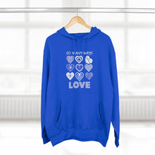 Load image into Gallery viewer, Premium Law of Attraction Hoodie - So Many Ways To Love
