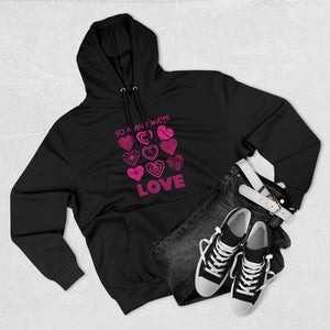 So Many Ways to Love Black Hoodie