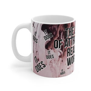 Law of Attraction Mug - The Law Of Attraction Really Works