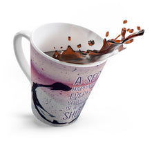 Load image into Gallery viewer, Latte Mug - A Secret To Happiness Is Letting Every Situation Be What It Is