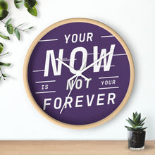 Load image into Gallery viewer, Law of Attraction Wall Clock - Your Now Is Not Your Forever - Purple White