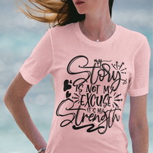 Load image into Gallery viewer, Law of Attraction Women's Premium Tee - My Story Is Not My Excuse It's My Strength