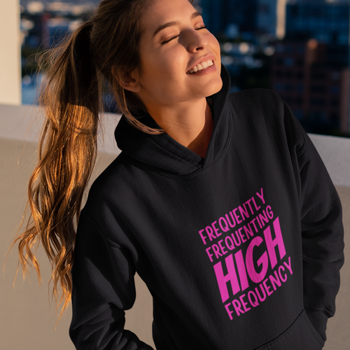 Law of Attraction Hoodie - Frequently Frequenting High Frequency