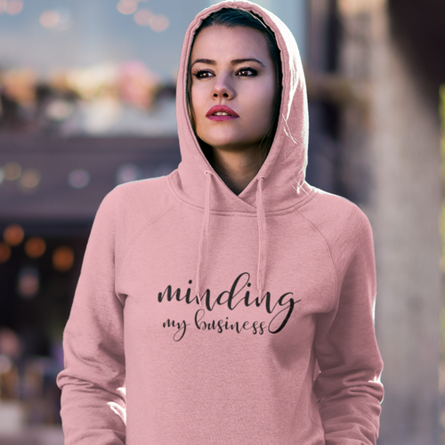 Minding my Business Women's Hoodie