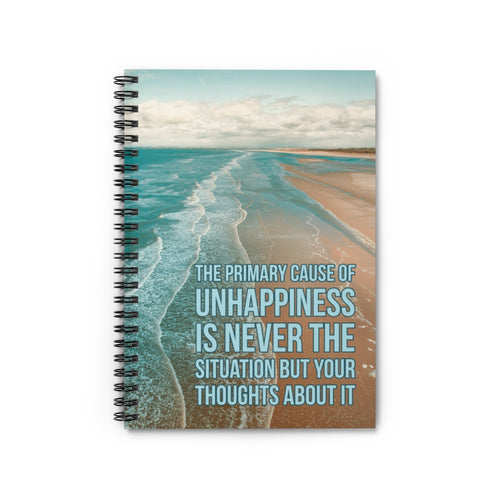 The Primary Cause Of Unhappiness Is Never The Situation But Your Thoughts About It Law of Attraction Notebook