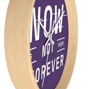 Law of Attraction Wall Clock - Your Now Is Not Your Forever - Purple White
