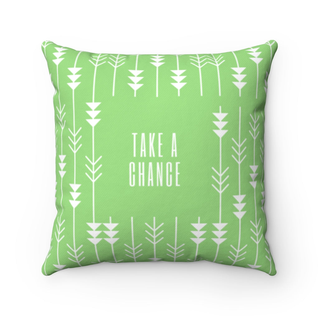 Take A Chance Law of Attraction Pillow