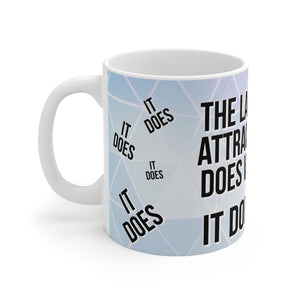 Law of Attraction Mug - The Law of Attraction Does Work  - Blue