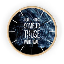 Load image into Gallery viewer, Law of Attraction Wall Clock - Good Things Come To Those Who Wait - Night Sky