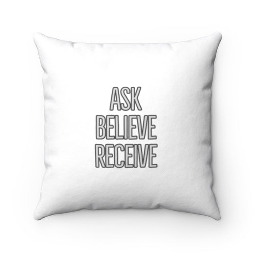 BIBLE REFERENCE: MATTHEW 21:22 Ask Believe Receive Law of Attraction Biblical Pillow