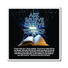 Load image into Gallery viewer, Biblical Law of Attraction Fridge Magnet - Ask Believe Receive
