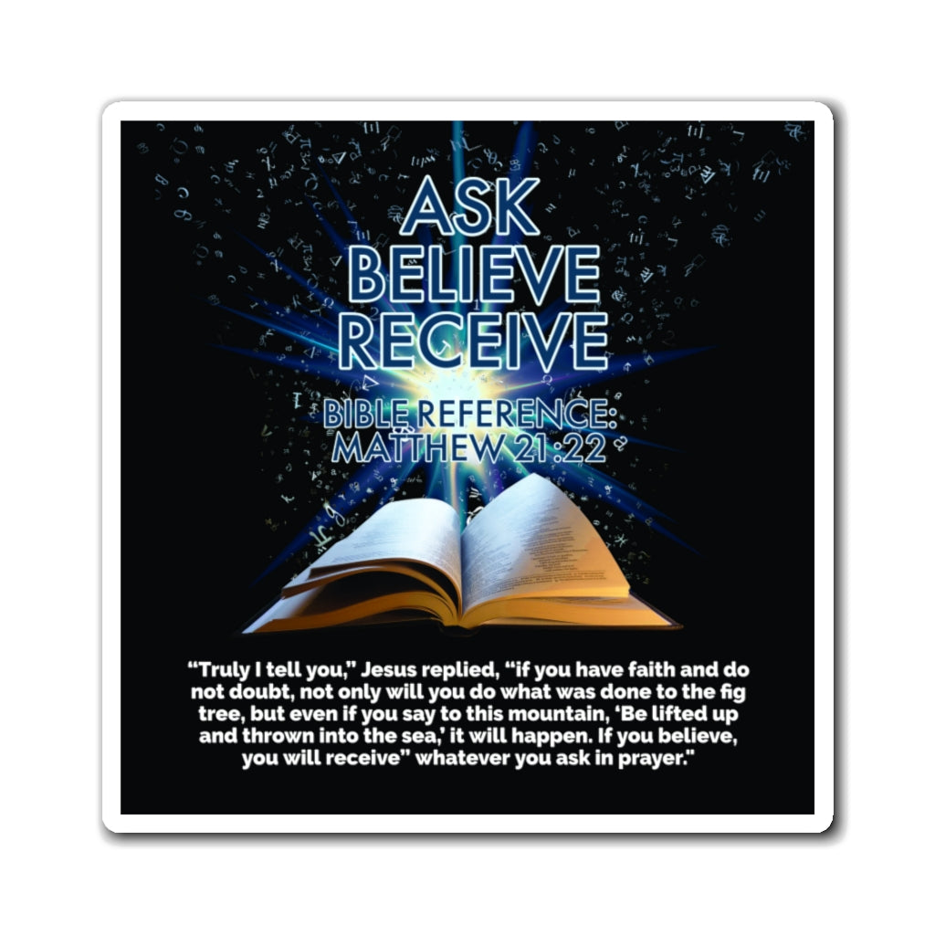 Biblical Law of Attraction Fridge Magnet - Ask Believe Receive