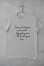 Load image into Gallery viewer, Jersey Short Sleeve Tee - Love What You Do And Abundance Will Find You
