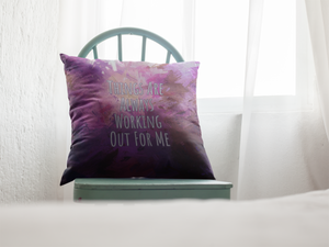 Law of Attraction Pillow - Things Are Always Working Out For Me