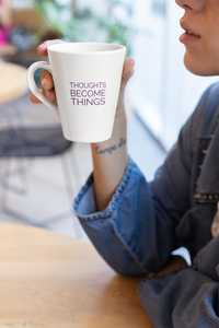 Thoughts Become Things Law of Attraction Latte Mug