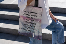 Load image into Gallery viewer, The Happiest People Don't Have The Best of Everything.  They Make the Best of Everything - Law of Attraction Bag
