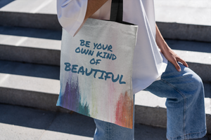 Be Your Own Kind of Beautiful - Law of Attraction Bag