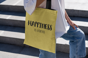 Happiness Is A Choice - Law of Attraction Bag